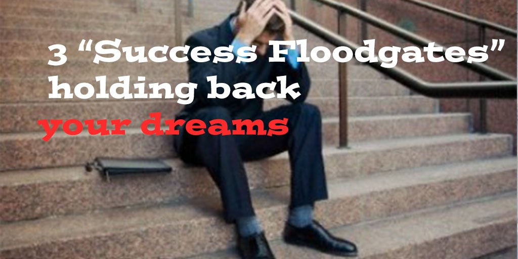 Success Floodgates