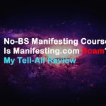 No-BS Manifesting Course: Is Manifesting.com Scam?My Tell-All Review